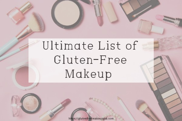 Gluten Free Makeup Research Reviews